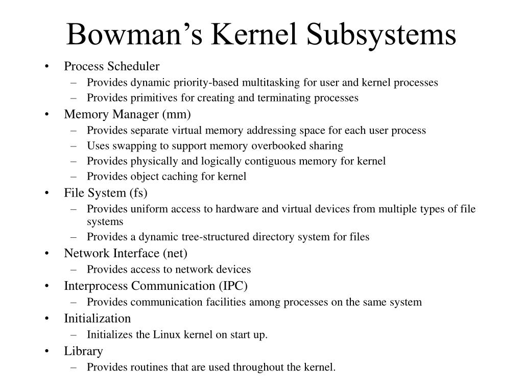 Bowman's Kernel Subsystems