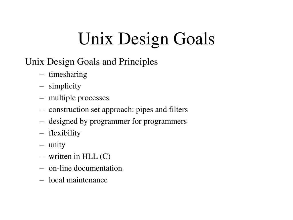Unix Design Goals