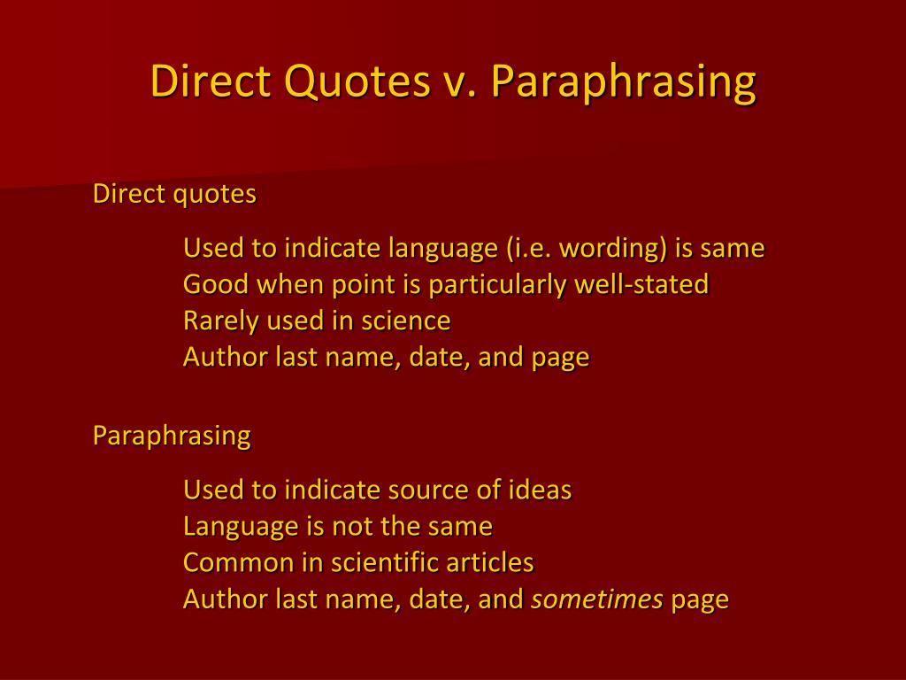 Direct Quotes v. Paraphrasing