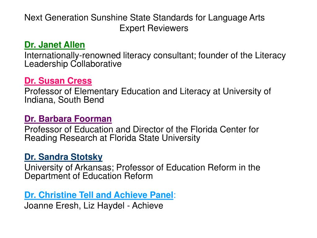 Next Generation Sunshine State Standards for Language Arts Expert Reviewers