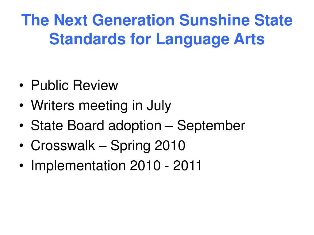 The Next Generation Sunshine State Standards for Language Arts