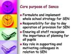 core purpose of senco