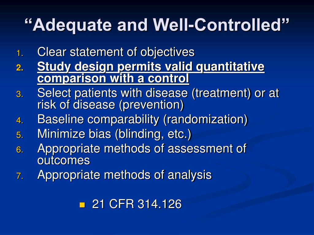 """""""Adequate and Well-Controlled"""""""