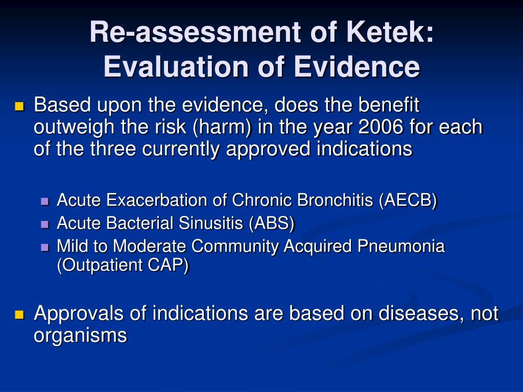 Re-assessment of Ketek: Evaluation of Evidence