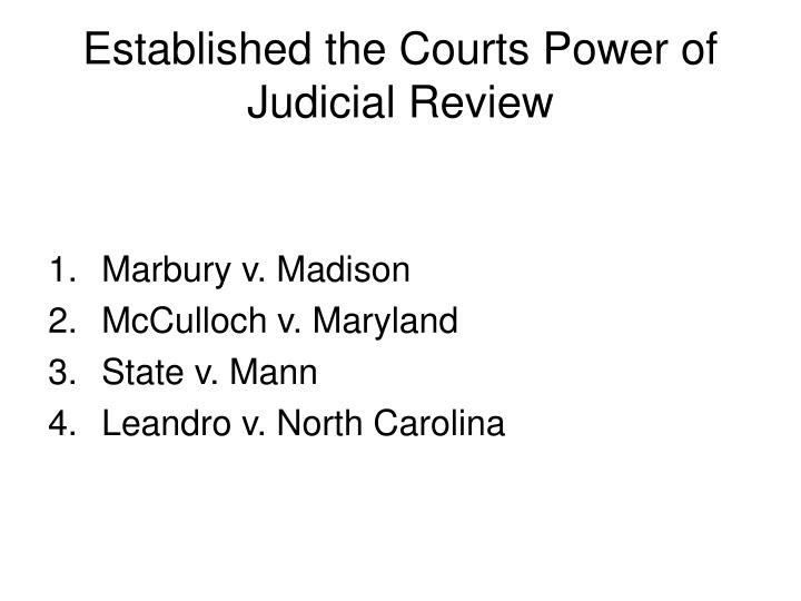 Established the courts power of judicial review