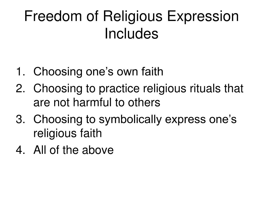 Freedom of Religious Expression Includes