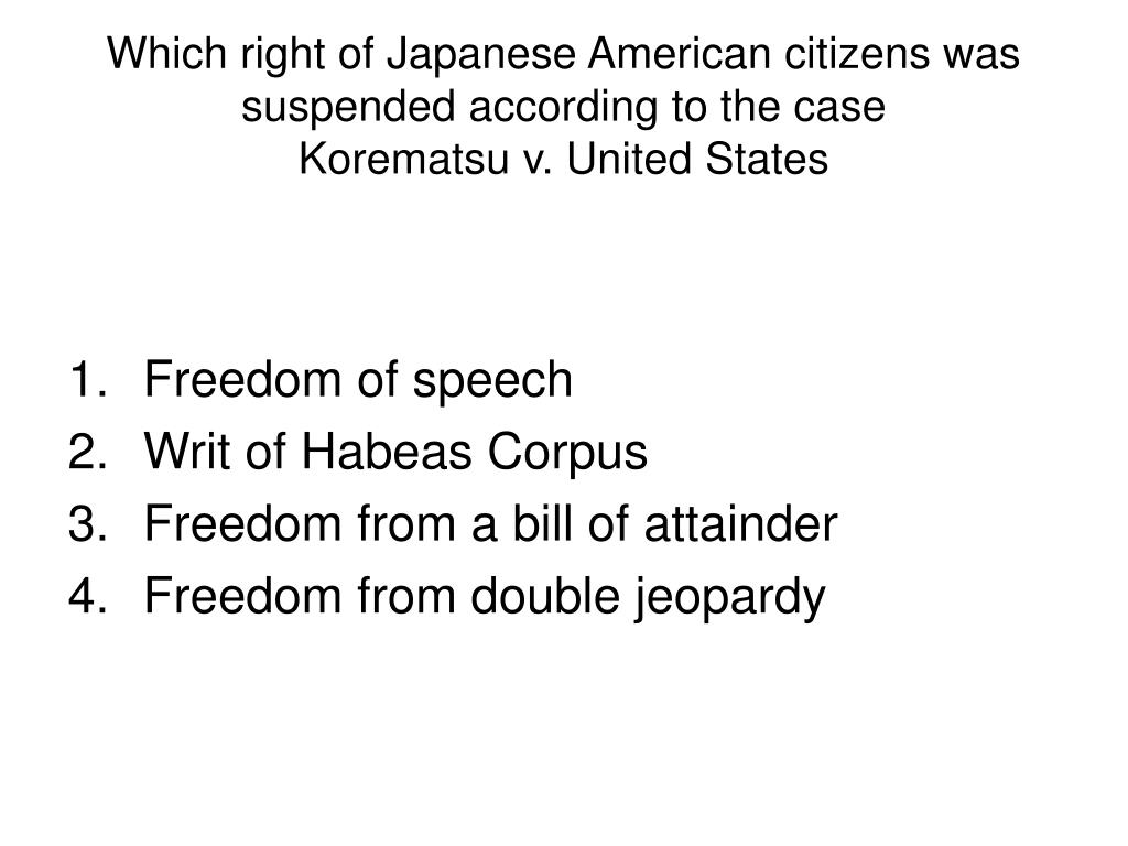 Which right of Japanese American citizens was suspended according to the case