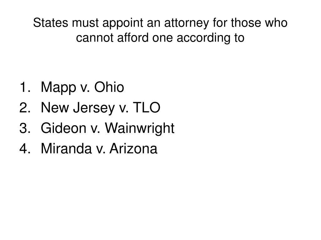 States must appoint an attorney for those who cannot afford one according to