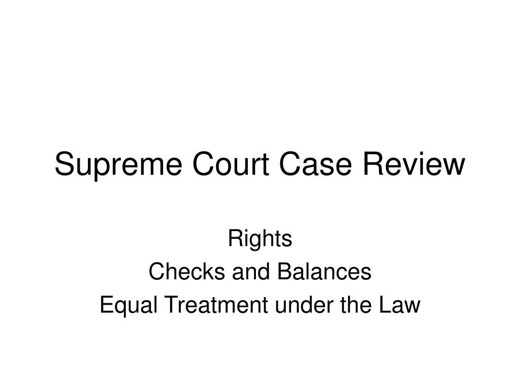 Supreme Court Case Review