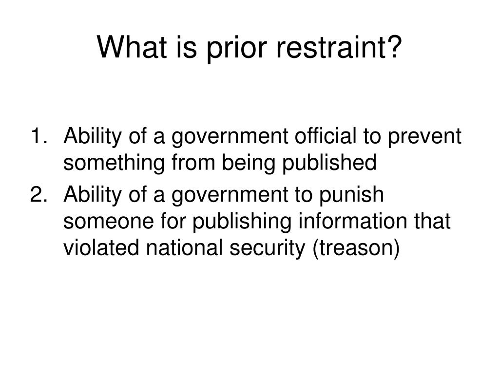 What is prior restraint?