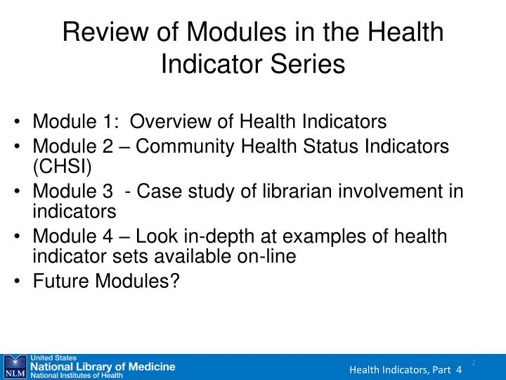Review of modules in the health indicator series