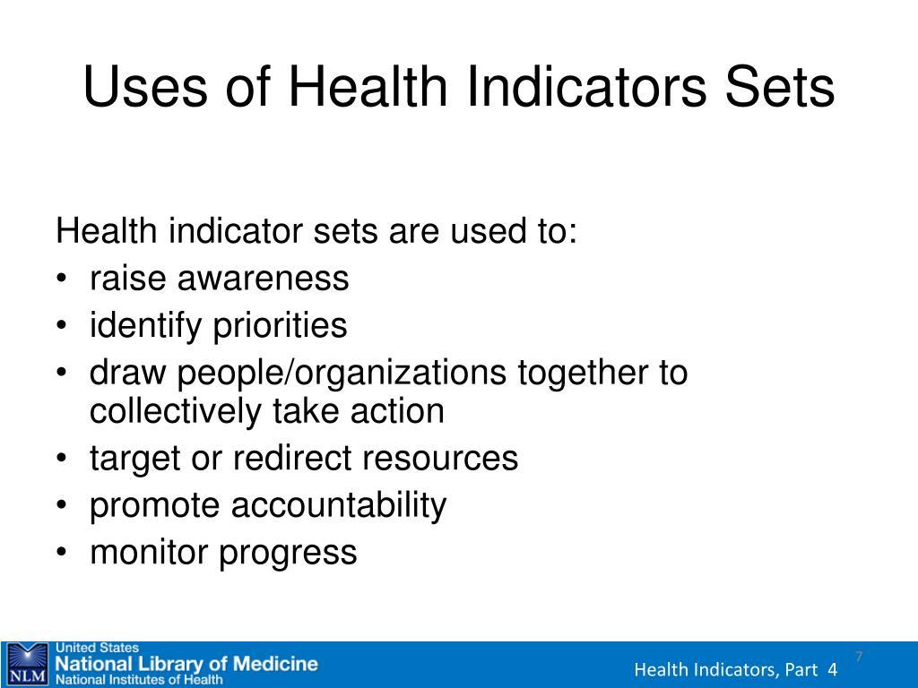 Uses of Health Indicators Sets