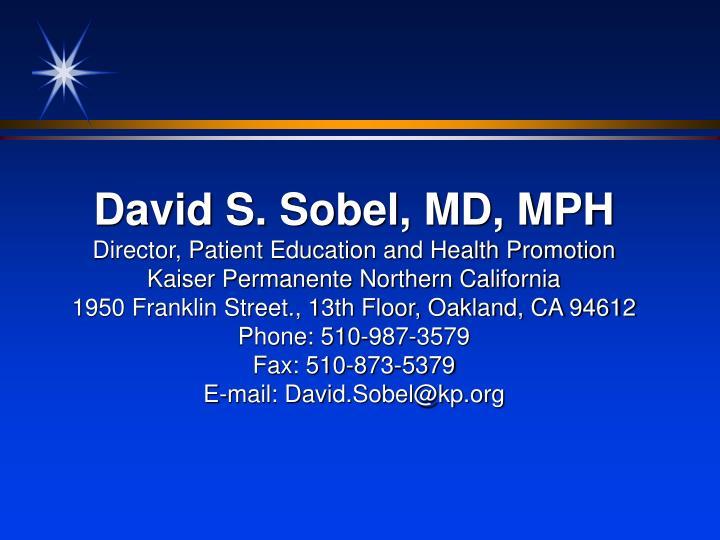 David S. Sobel, MD, MPH