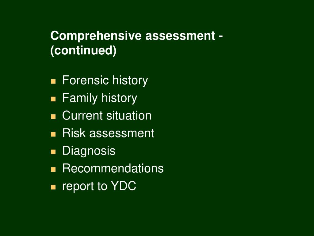 Comprehensive assessment -