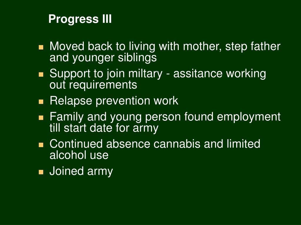 Progress III