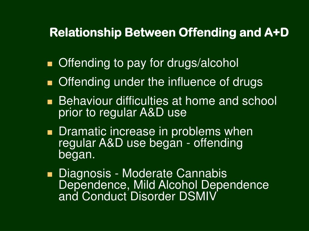 Relationship Between Offending and A+D