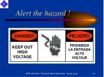 alert the hazard
