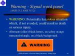 warning signal word panel ansi 53 1 ansi 535 2