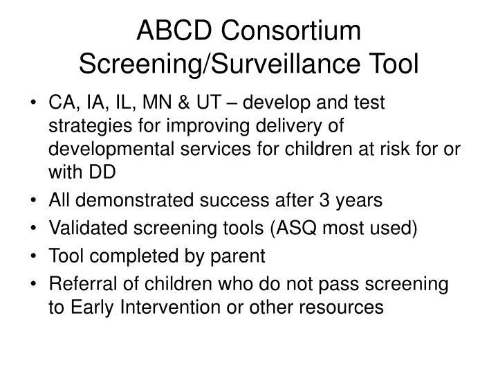 Abcd consortium screening surveillance tool