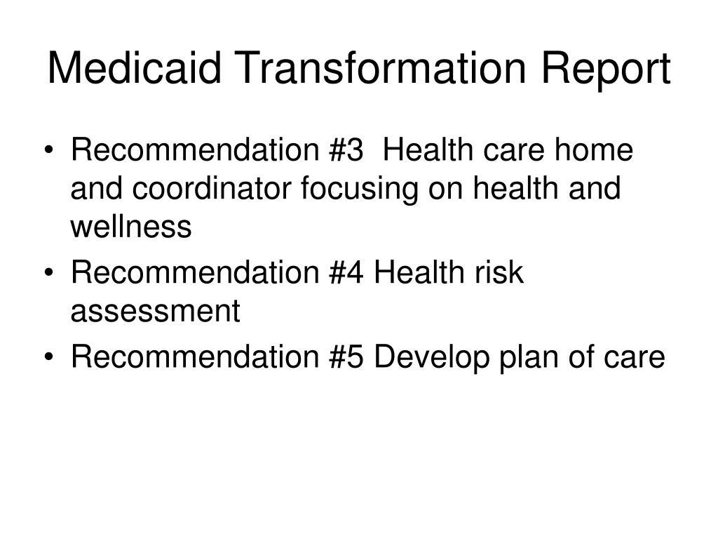 Medicaid Transformation Report