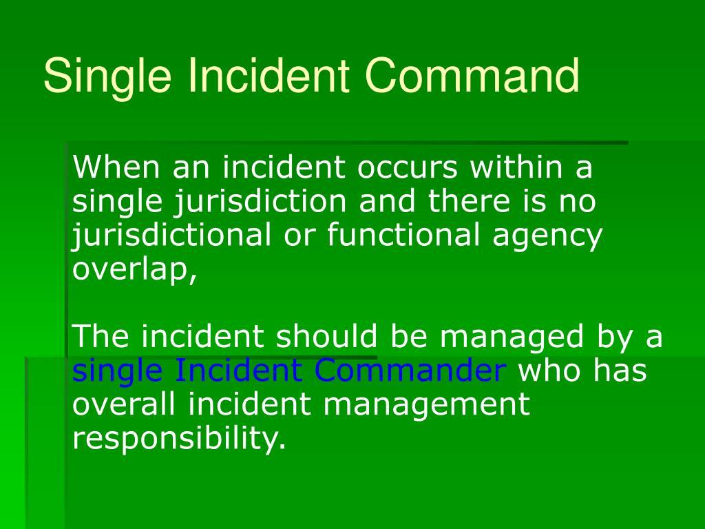 Single Incident Command