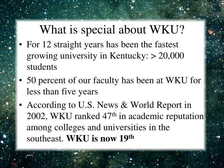 What is special about wku
