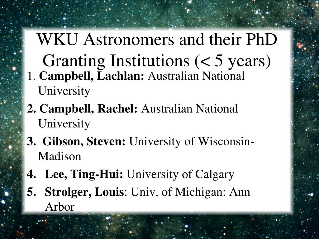 WKU Astronomers and their PhD Granting Institutions (< 5 years)