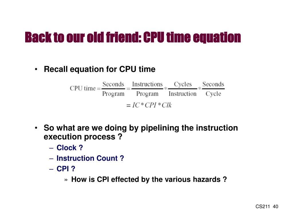 Back to our old friend: CPU time equation