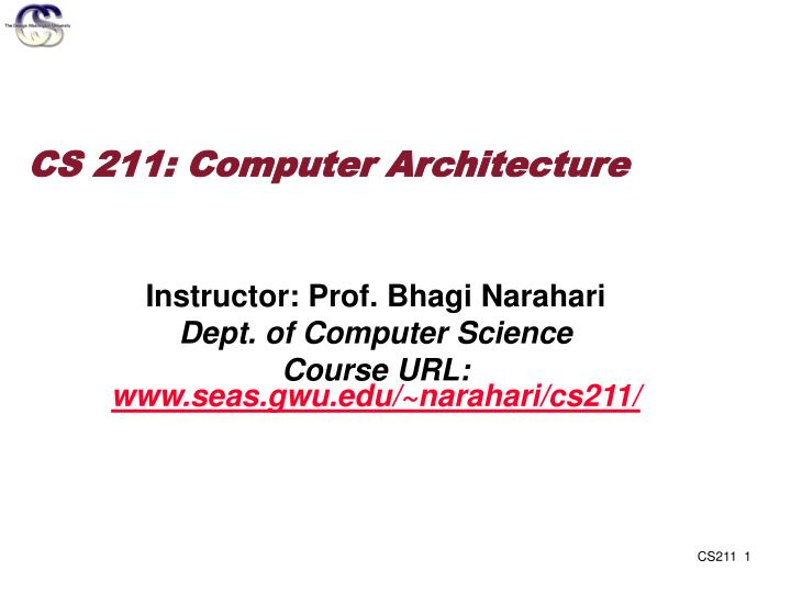 Cs 211 computer architecture