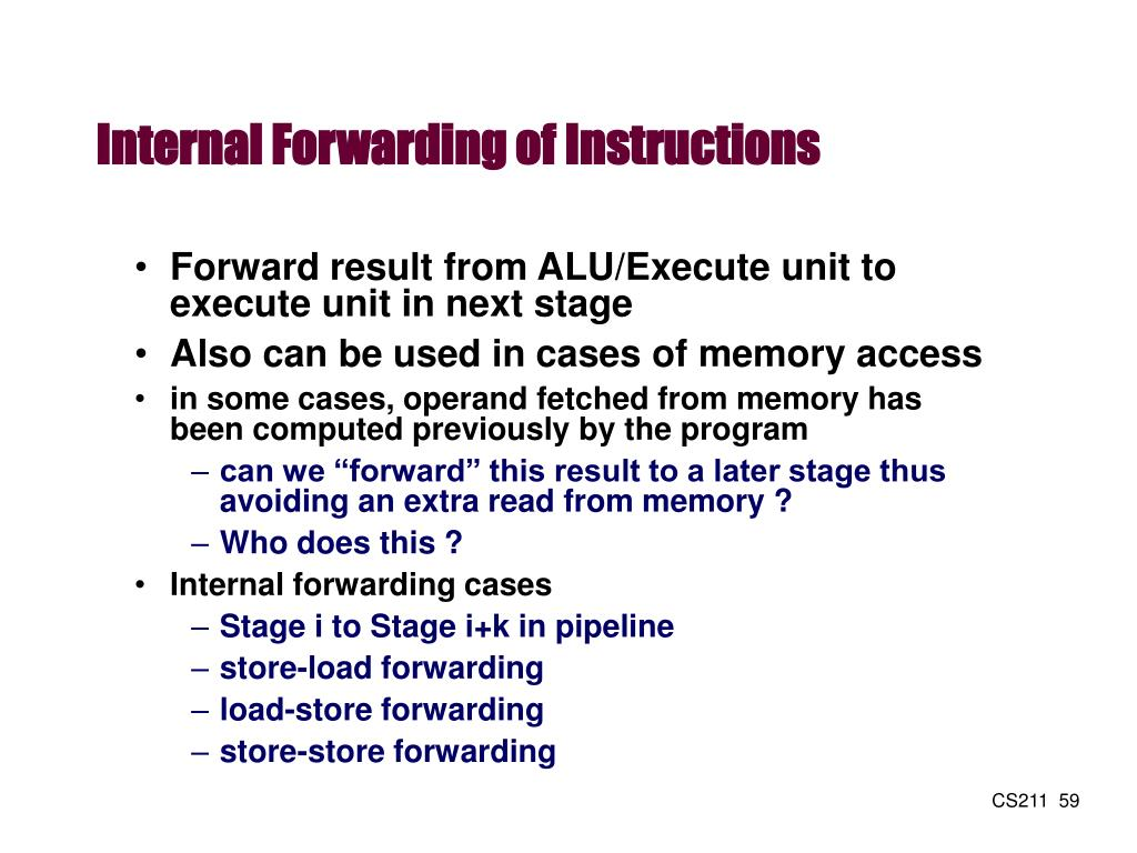 Internal Forwarding of Instructions