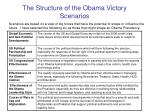 the structure of the obama victory scenarios