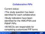 collaborative pips25