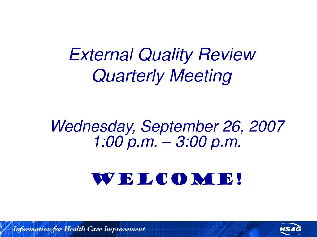 external quality review quarterly meeting