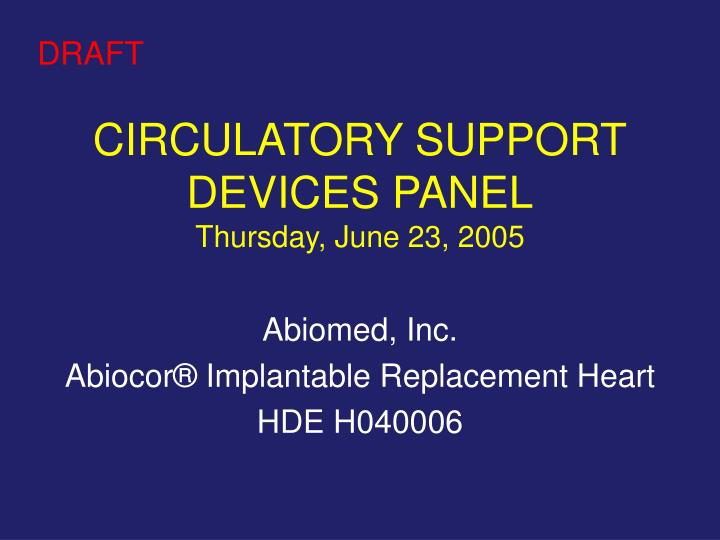 Circulatory support devices panel thursday june 23 2005