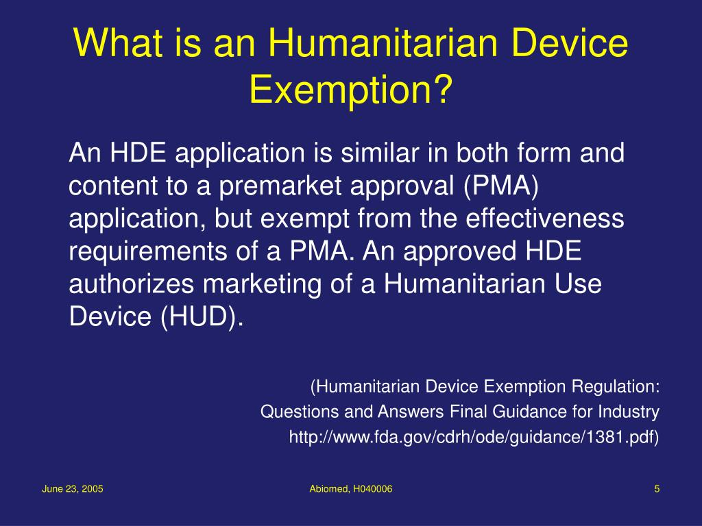 What is an Humanitarian Device Exemption?