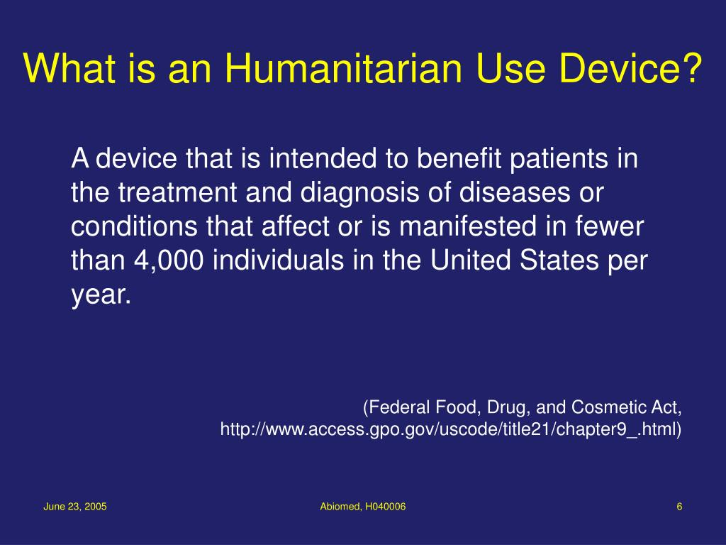 What is an Humanitarian Use Device?