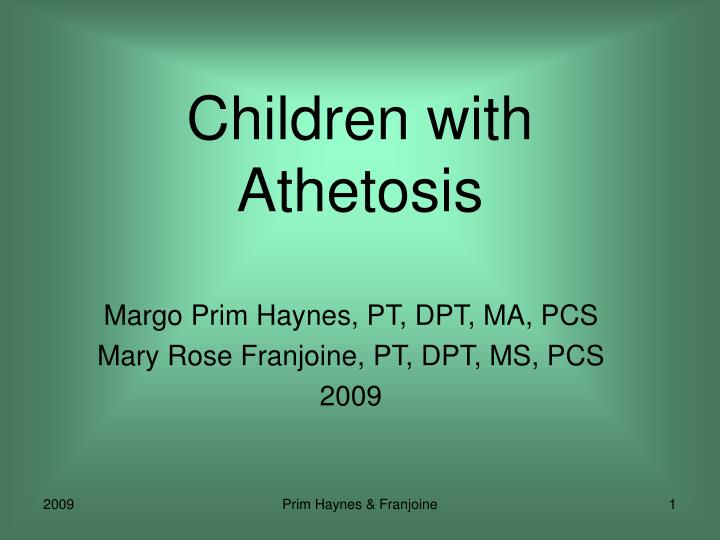 Children with athetosis