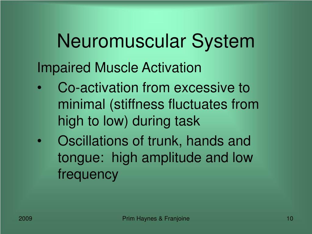 Neuromuscular System