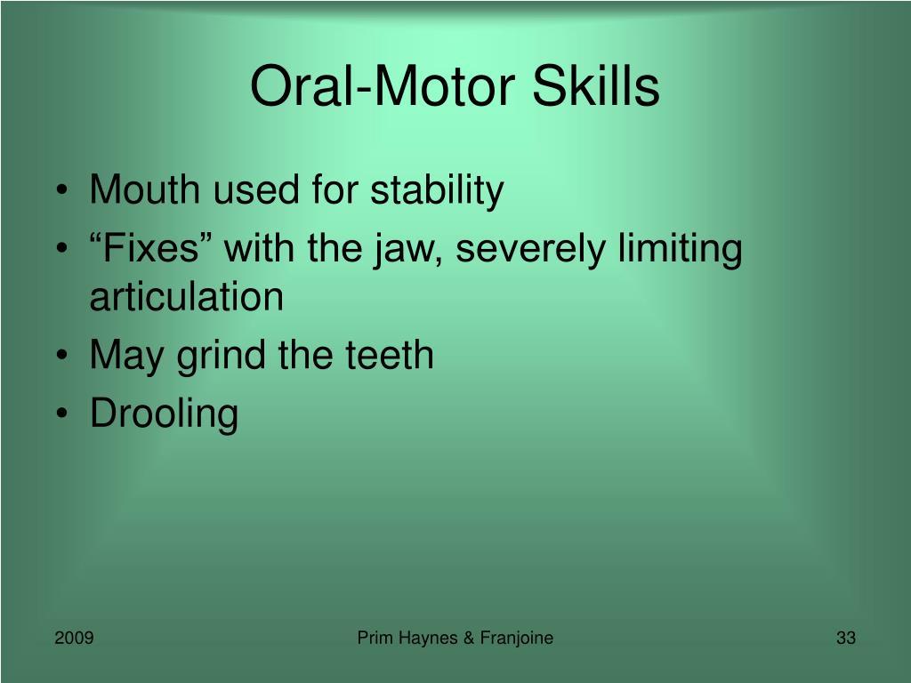 Oral-Motor Skills