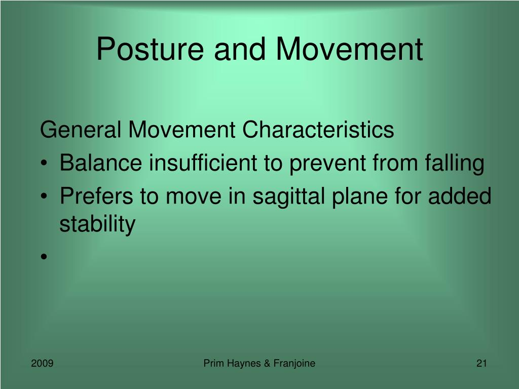 Posture and Movement