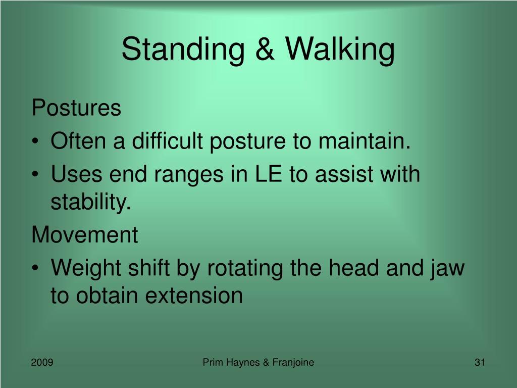 Standing & Walking