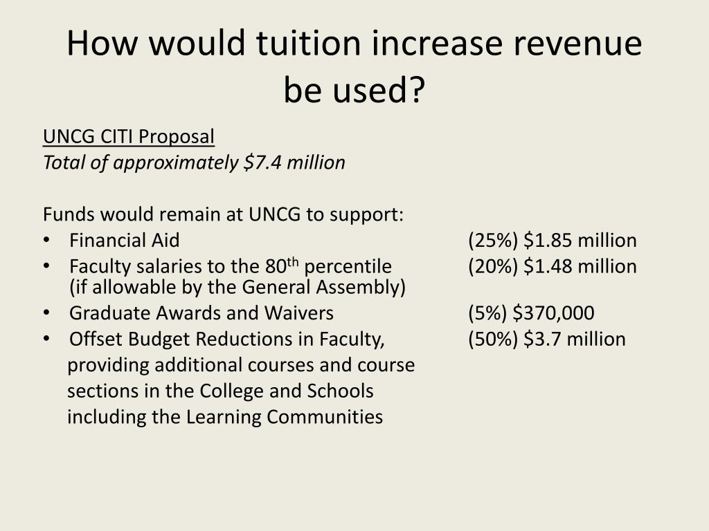 How would tuition increase revenue be used?