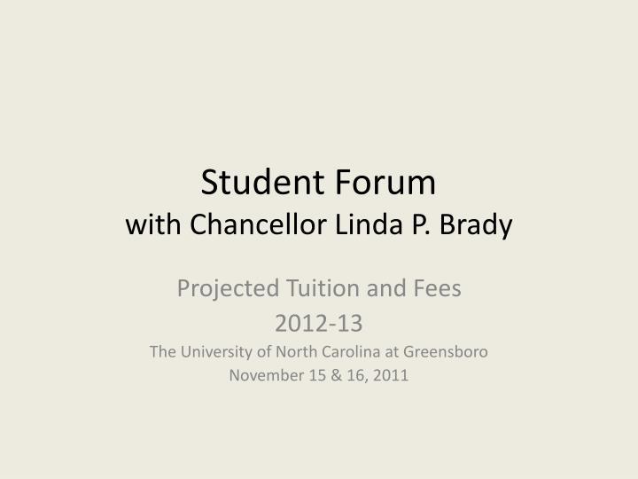 Student forum with chancellor linda p brady