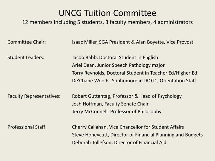 Uncg tuition committee 12 members including 5 students 3 faculty members 4 administrators