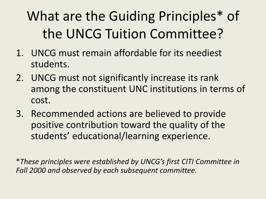 What are the Guiding Principles* of the UNCG Tuition Committee?