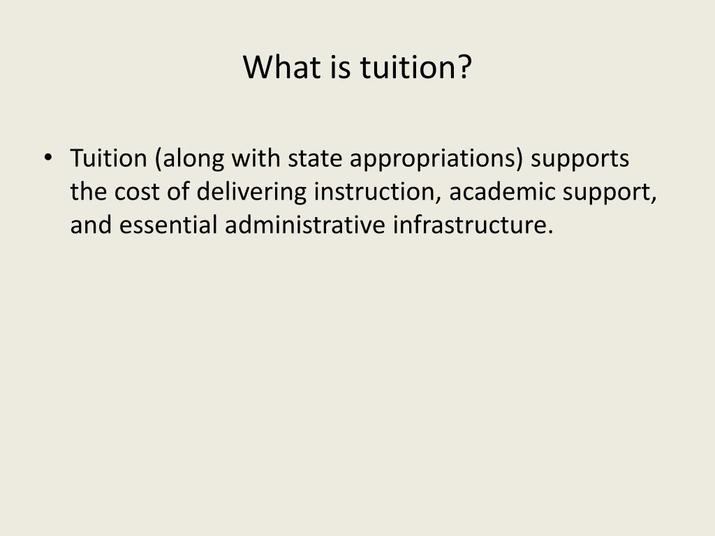 What is tuition?