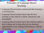 principles of language based teaching