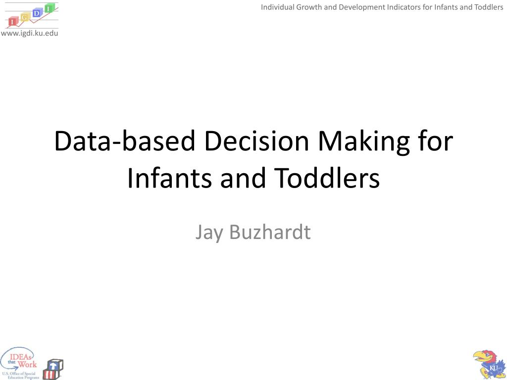 Data-based Decision Making for Infants and Toddlers
