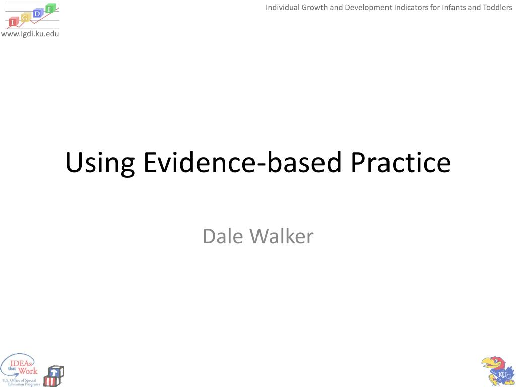 Using Evidence-based Practice