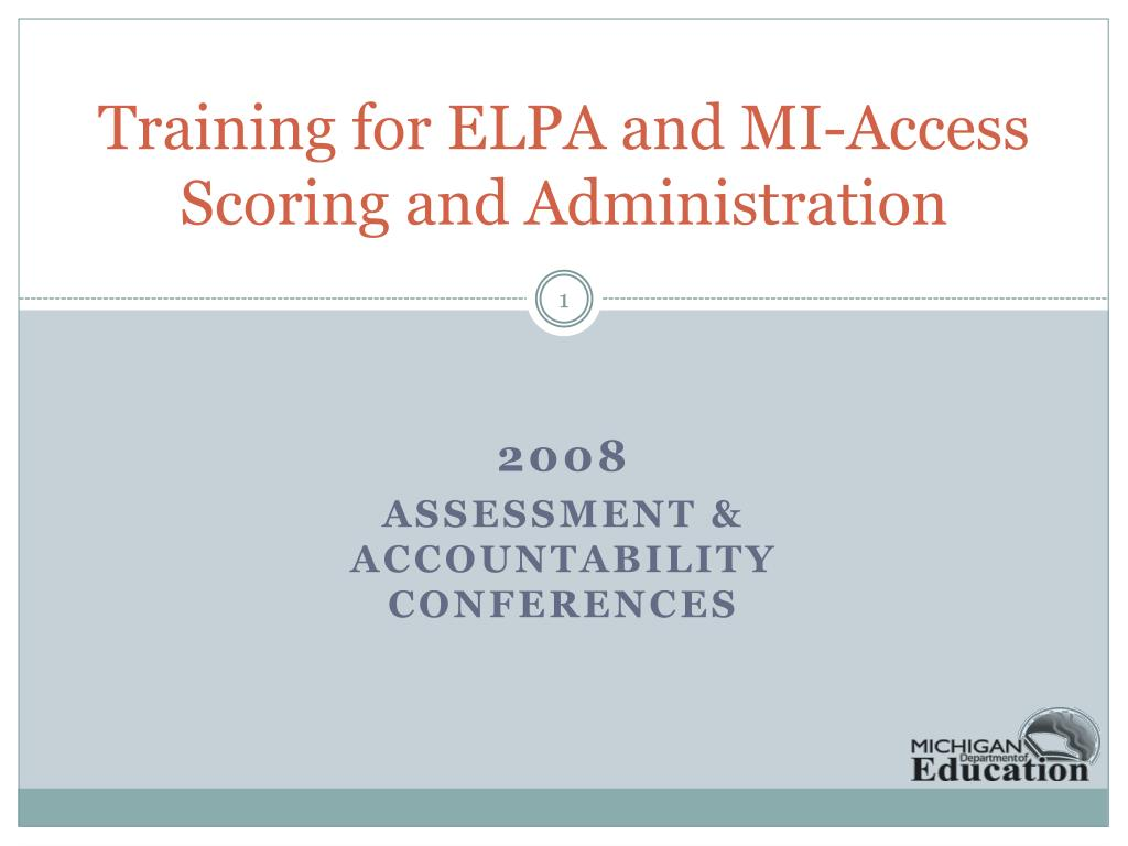 training for elpa and mi access scoring and administration l.